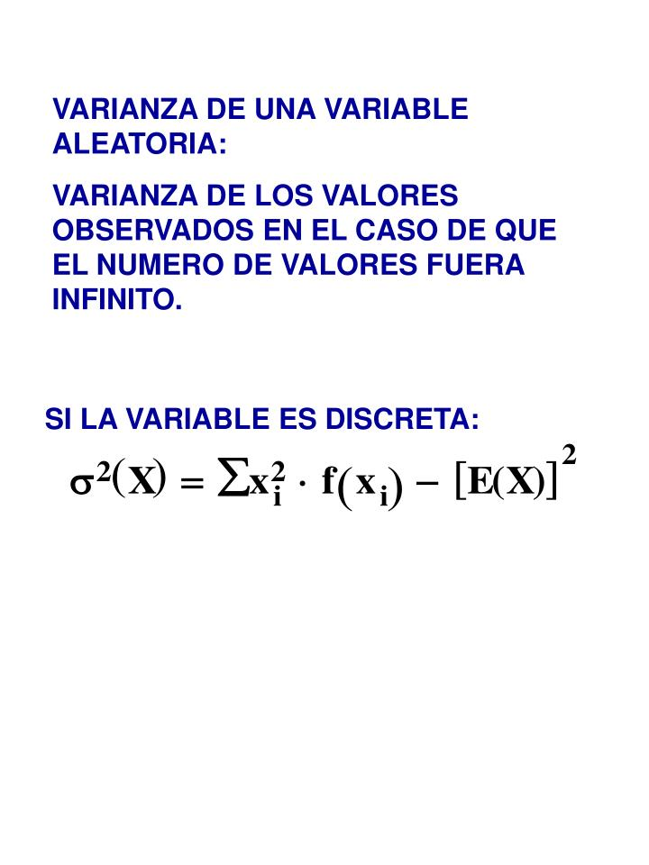 VARIANZA DE UNA VARIABLE ALEATORIA: