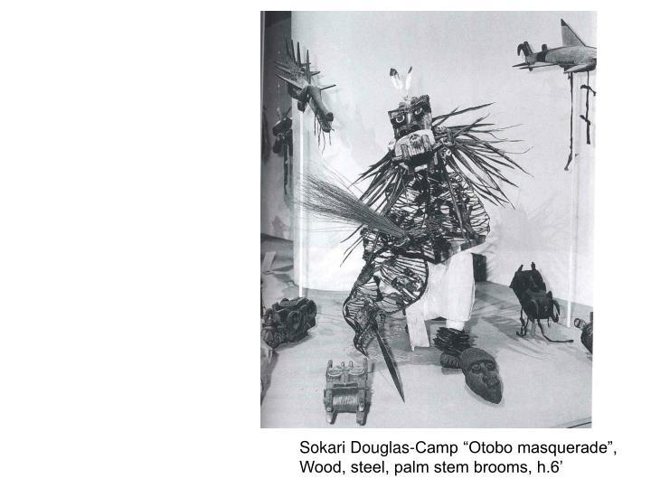 "Sokari Douglas-Camp ""Otobo masquerade"","