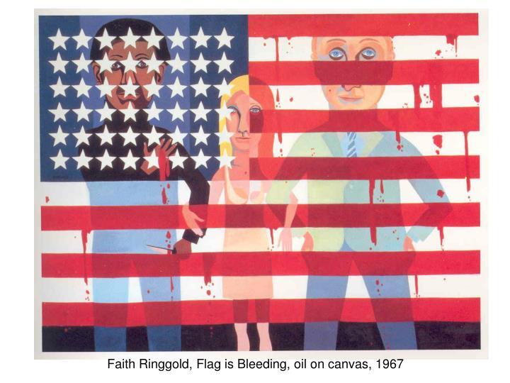 Faith Ringgold, Flag is Bleeding, oil on canvas, 1967