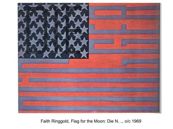 Faith Ringgold, Flag for the Moon: Die N…, o/c 1969