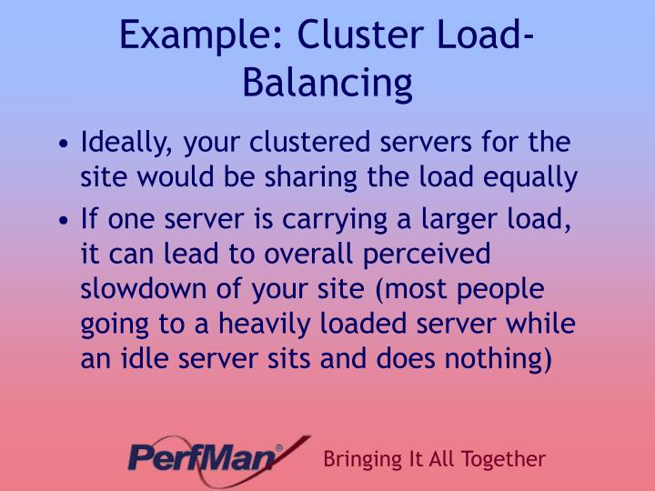 Example: Cluster Load-Balancing