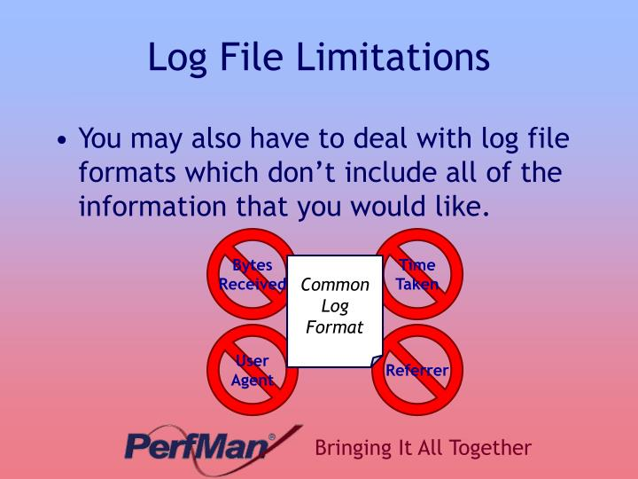 Log File Limitations