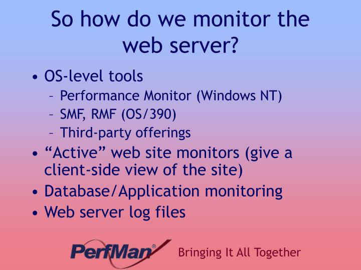 So how do we monitor the web server?