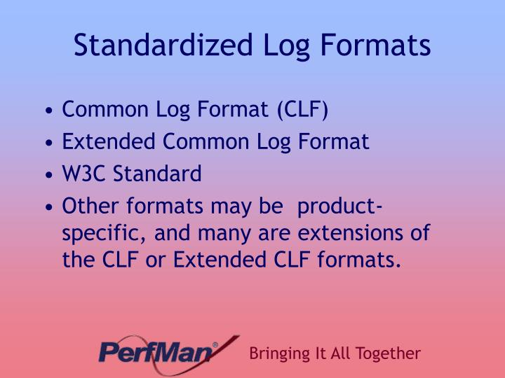 Standardized Log Formats