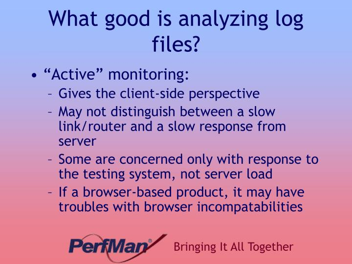 What good is analyzing log files?