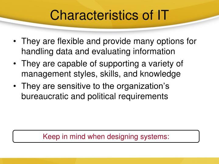 Characteristics of IT