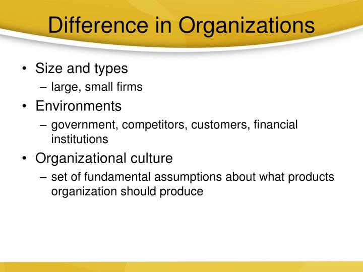 Difference in Organizations