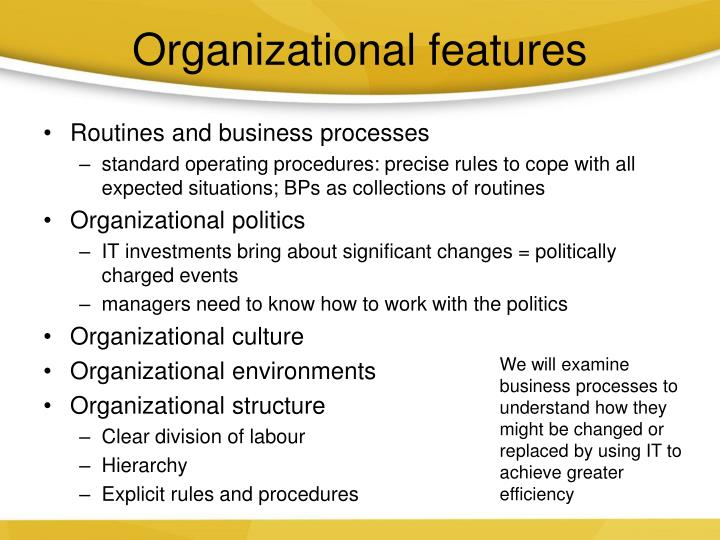 Organizational features