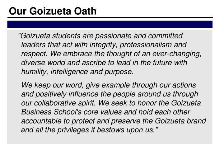 Our Goizueta Oath