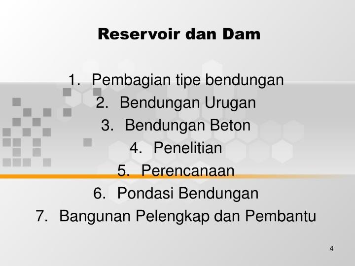 Reservoir dan Dam