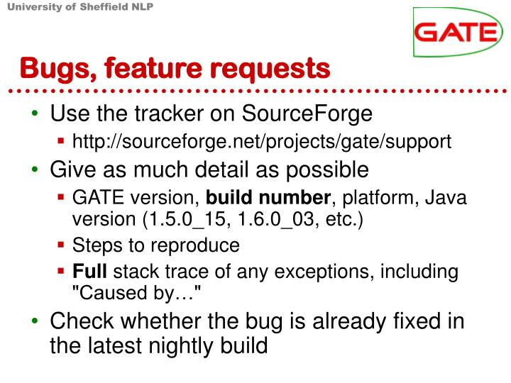 Bugs, feature requests