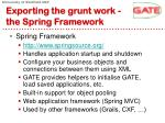 exporting the grunt work the spring framework
