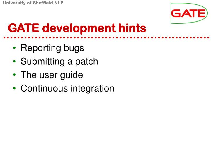 gate development hints