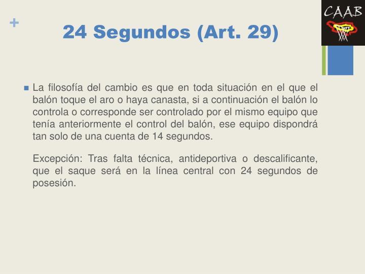 24 Segundos (Art. 29)