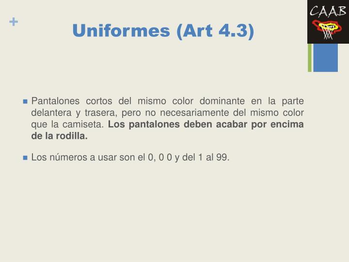Uniformes (Art 4.3)