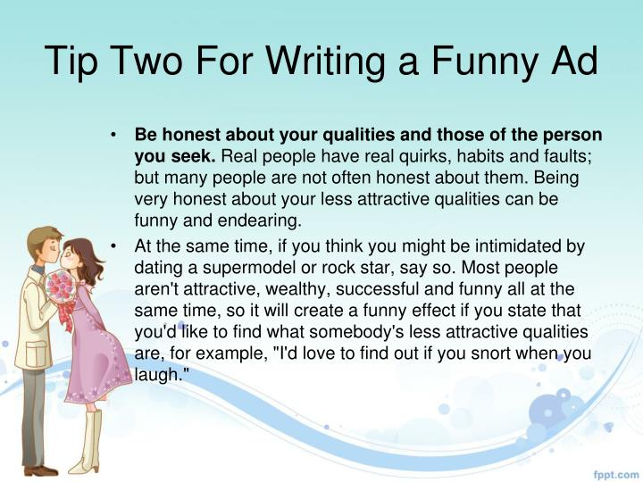 Tip Two For Writing a Funny Ad