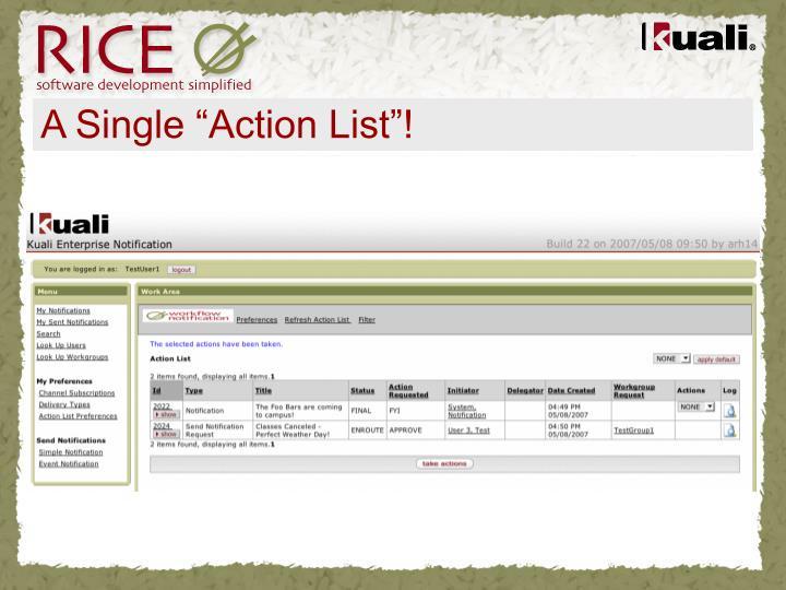 "A Single ""Action List""!"