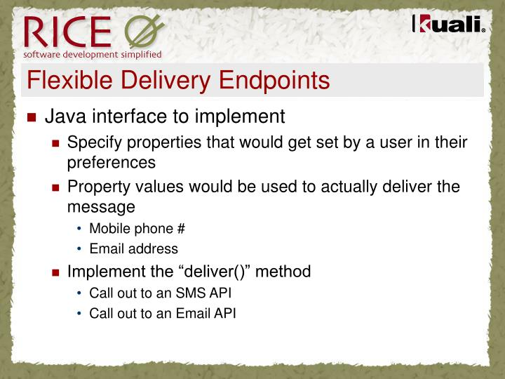 Flexible Delivery Endpoints