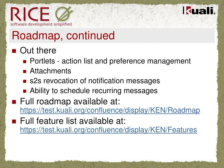 Roadmap, continued