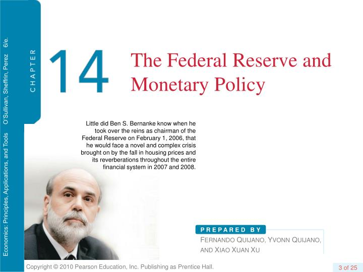 The federal reserve and monetary policy