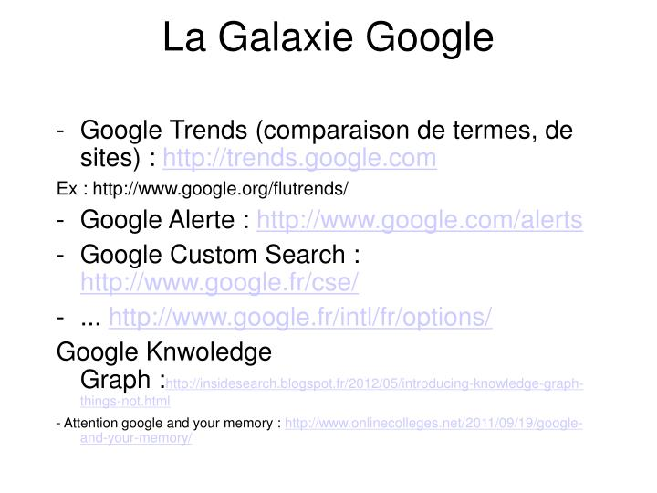 La Galaxie Google