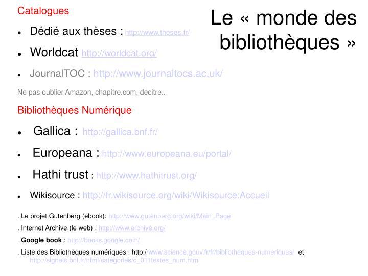 Le «monde des bibliothèques»