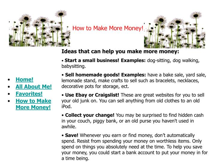 How to Make More Money!
