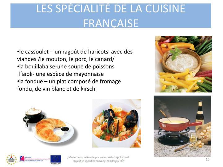 Les spécialité de la cuisine franÇaise