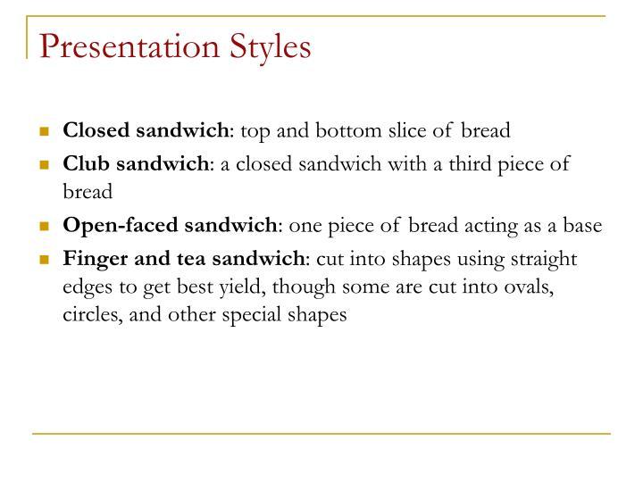 Presentation Styles