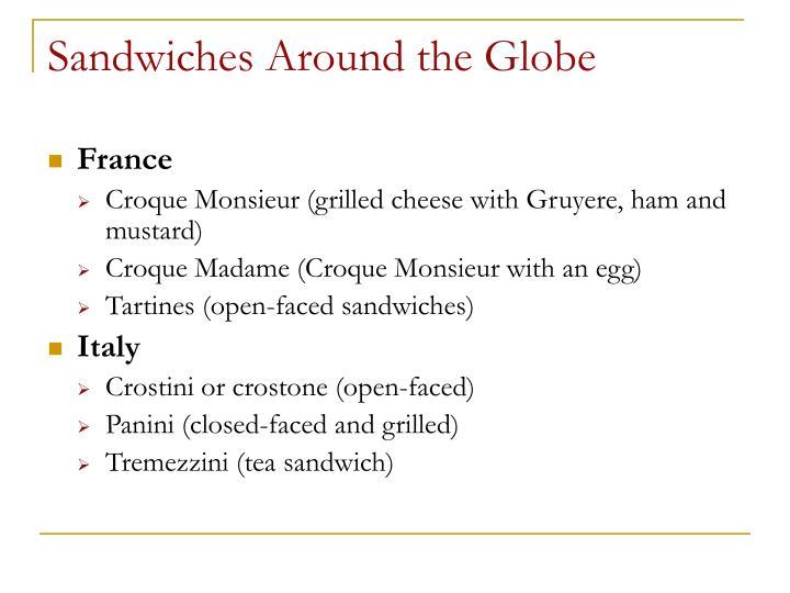 Sandwiches Around the Globe