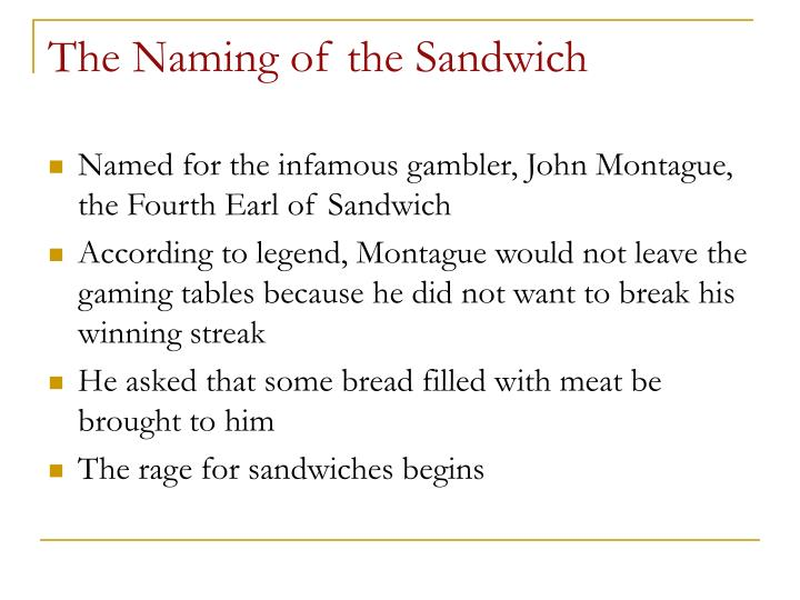 The naming of the sandwich