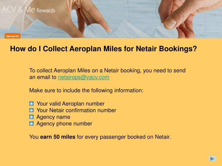 How do I Collect Aeroplan Miles for Netair Bookings?