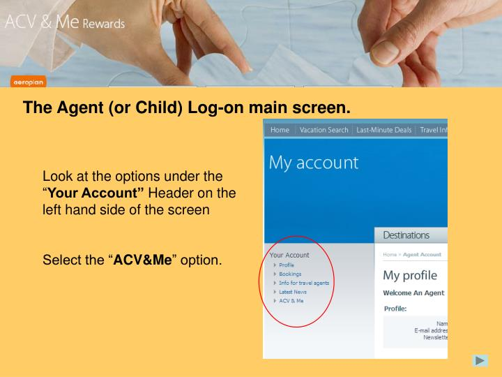 The Agent (or Child) Log-on main screen.
