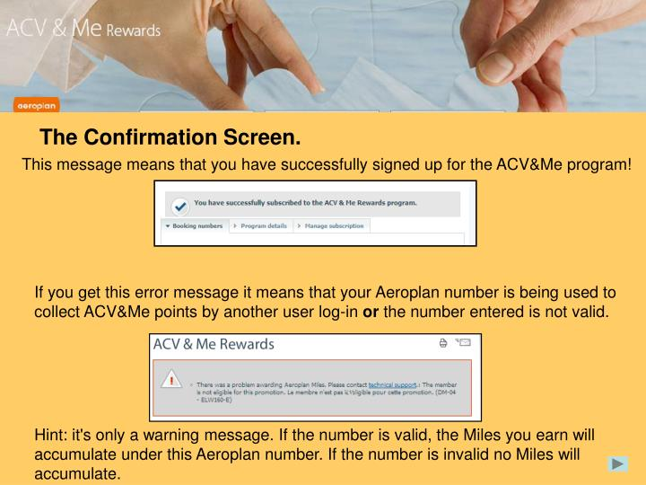 The Confirmation Screen.