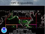 opc responsibility