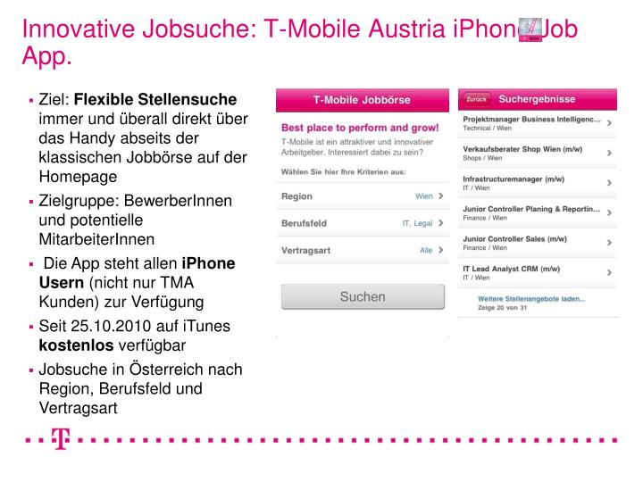 Innovative Jobsuche: T-Mobile Austria iPhone Job App.