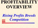 profitability overview rising profits breeds competition