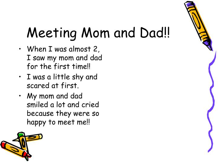 Meeting Mom and Dad!!