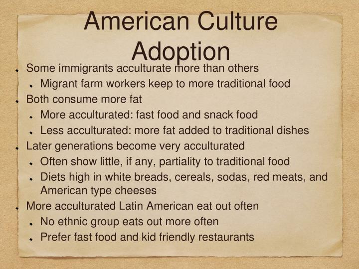 American Culture Adoption