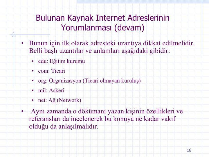 Bulunan Kaynak Internet Adreslerinin Yorumlanmas