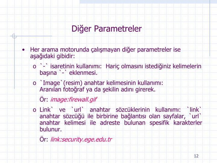 Diğer Parametreler