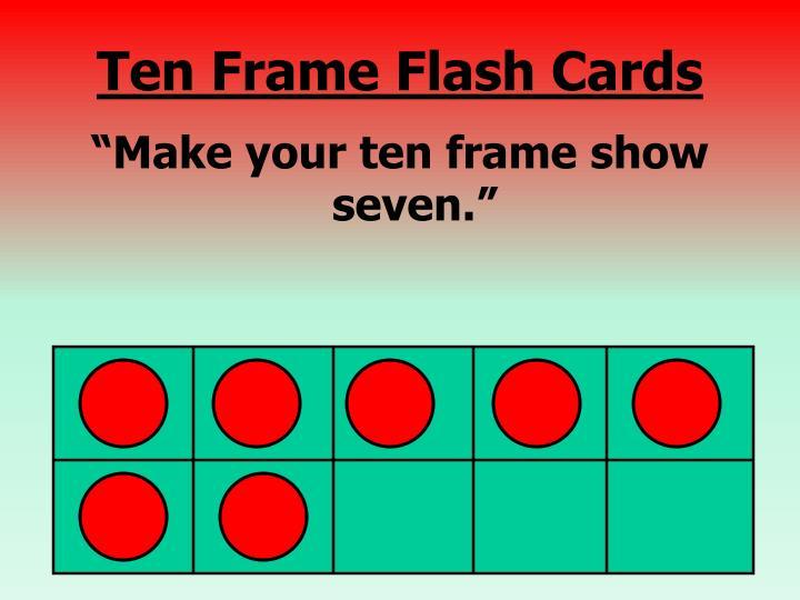 Ten Frame Flash Cards