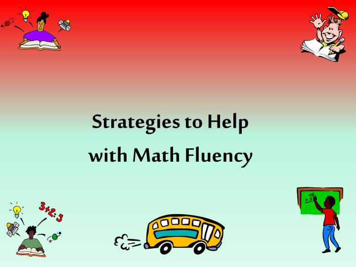 Strategies to help with math fluency