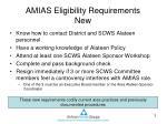 amias eligibility requirements new