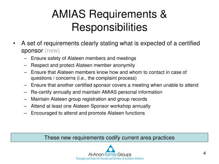 AMIAS Requirements & Responsibilities