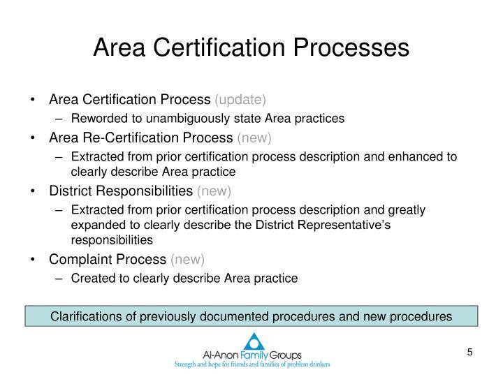 Area Certification Processes