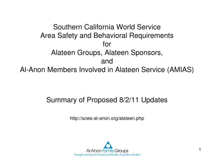 Summary of proposed 8 2 11 updates http scws al anon org alateen php