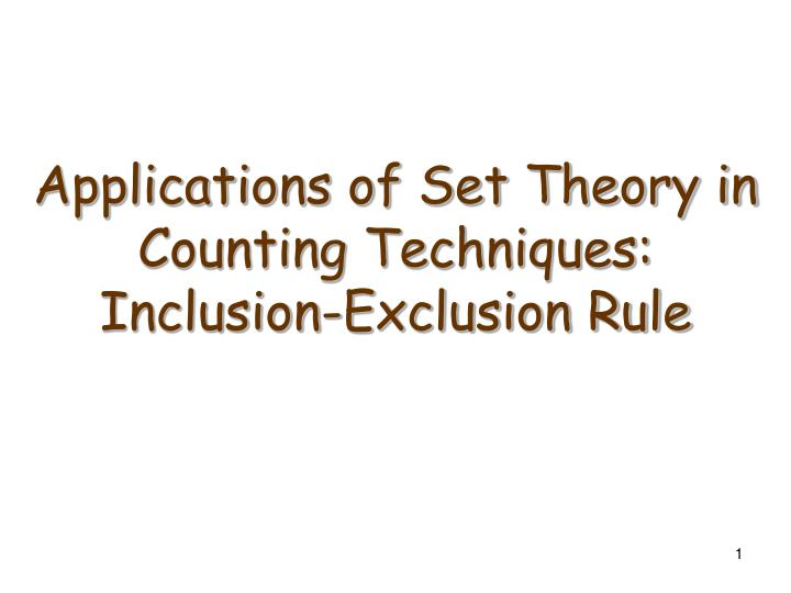 Applications of set theory in counting techniques inclusion exclusion rule
