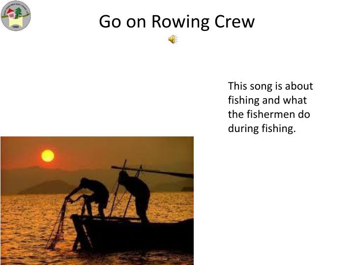 Go on Rowing Crew