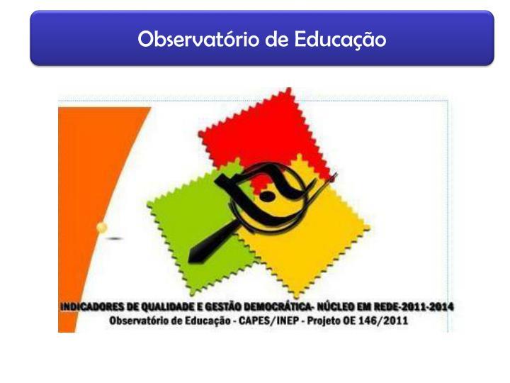 Observatório de Educação